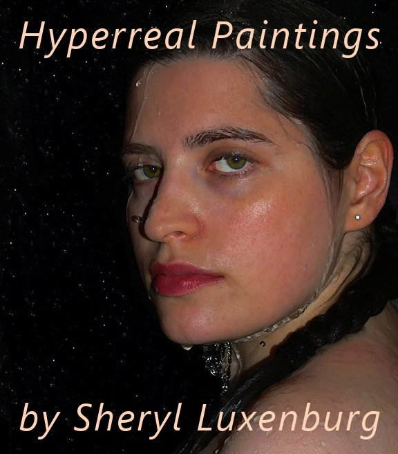 Sheryl Luxenburg Canadian Hyperreal Painter